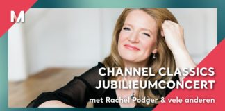 Channel Classics - Rachel Podger live from Muziekgebouw Eindhoven