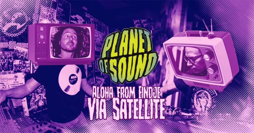 Satellite of Sound by Planet of Sound live from Eindhoven